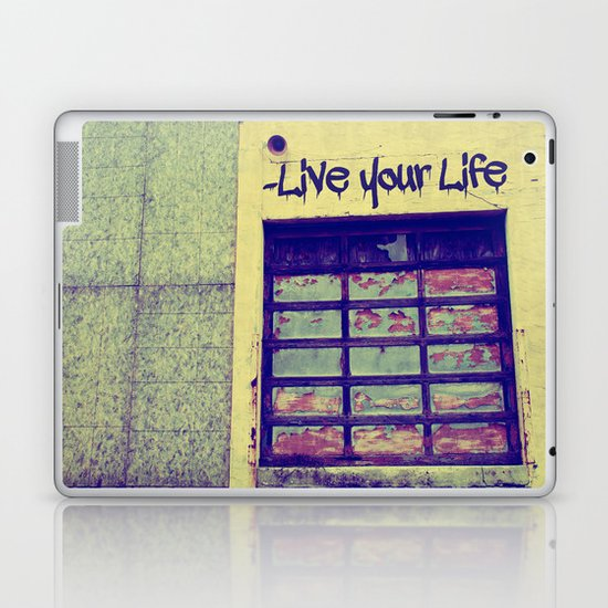Live Your Life Laptop & iPad Skin