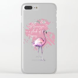 be a flamingo Clear iPhone Case