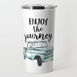 """""""Enjoy the Journey"""" Quote and Vintage Truck Travel Mug"""