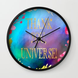 Thank You, Universe! Wall Clock
