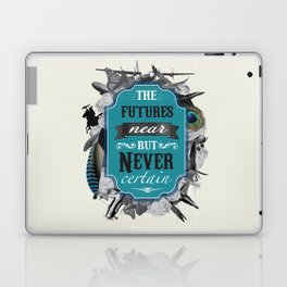 The Future's Near But Never Certain Laptop & iPad Skin