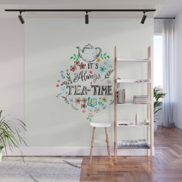 It's always teatime - 2 Wall Mural