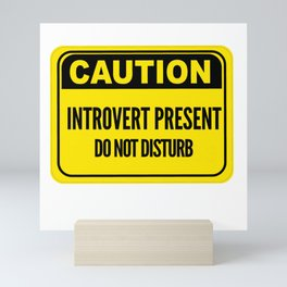 CAUTION Introvert Pres Mini Art Print