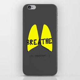 Breathe. A PSA for stressed creatives. iPhone Skin