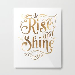RISE AND SHINE Sign, Bedroom Decor,Home Decor,Living Room Decor,Motivational Quote,Rise And Grind Metal Print