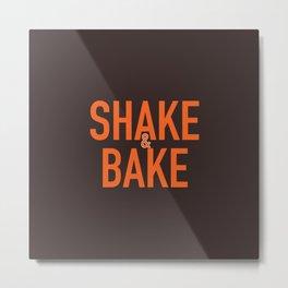 Shake and Bake Metal Print