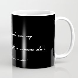 To Go Wrong in One's Own Way Coffee Mug