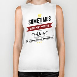 Drink Wine Forever Biker Tank