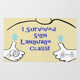 I Survived Sign Language Class Rug
