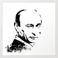 putin Art Prints featuring Putin by Valentina