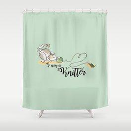 I am a knitter Shower Curtain