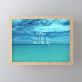 Find me where the sea meets the sky/Varadero beach Framed Mini Art Print