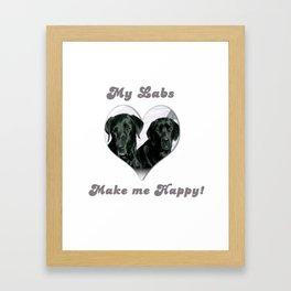 "Lab Love ""My Labs Make me Happy"" Framed Art Print"