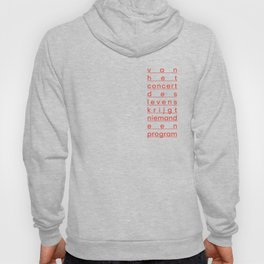 Life is full of surprises - Flemish quote Hoody
