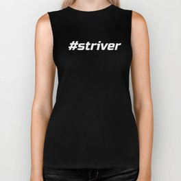 Striver #Striver Running Cycling Training Hashtag White Biker Tank