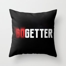 Become a Go Getter Throw Pillow