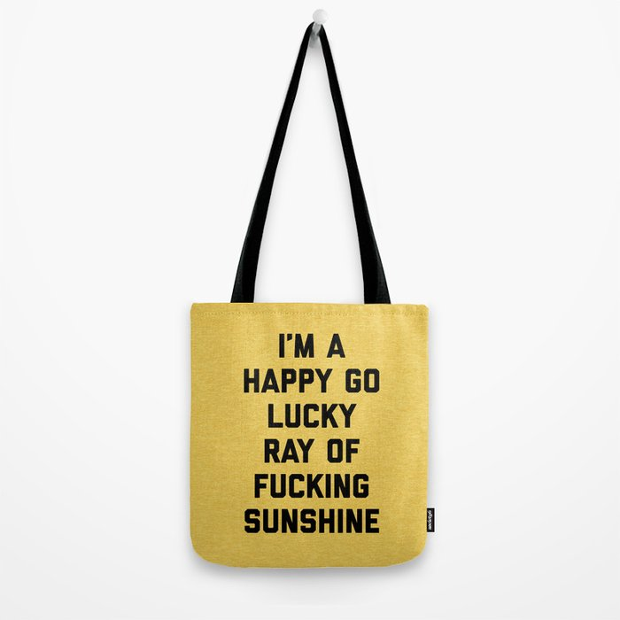 Ray Of Fucking Sunshine Funny Quote Tote Bag