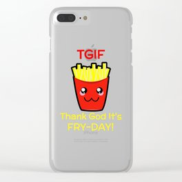 TGIF Thank God It's Fry Day Clear iPhone Case