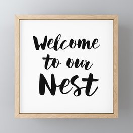 Welcome To Our Nest Framed Mini Art Print