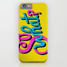So What? iPhone 6 Slim Case