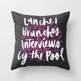 Lunches, Brunches, Interviews by the Pool Throw Pillow