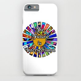 The Future is Intersectional Graffiti Sunrays iPhone Case