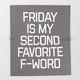 Favorite F-Word Funny Quote Throw Blanket