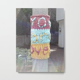 """You are Loved"" Yarn Bombing, Provincetown, MA Metal Print"