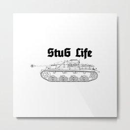 Stug life Metal Print