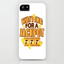 Gambler Waiting for a Jackpot 777 Gambling Fun iPhone Case