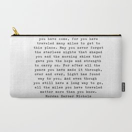 Typewriter Style Quote ((Morgan Harper Nichols)) Carry-All Pouch