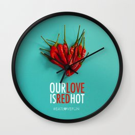 Our Love is Red Hot Wall Clock