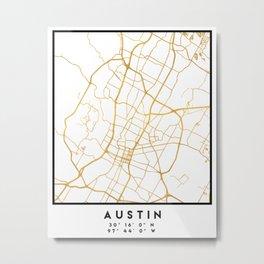 AUSTIN TEXAS CITY STREET MAP ART Metal Print