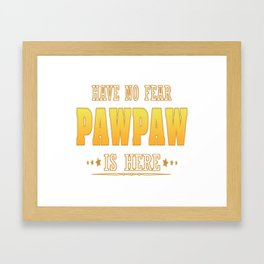 PAWPAW IS HERE Framed Art Print