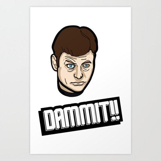 Dammit!! Art Print