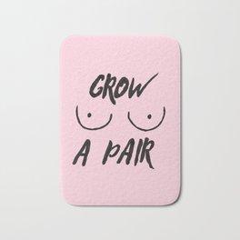 Grow a pair (of boobs) Bath Mat