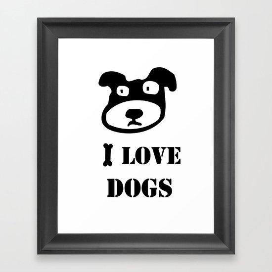 I LOVE DOGS Framed Art Print