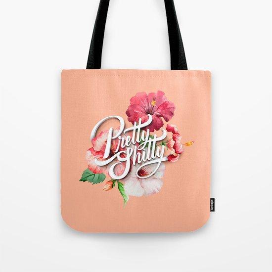 Pretty Sh*tty Tote Bag