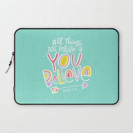 All Things are Possible if You Believe Laptop Sleeve