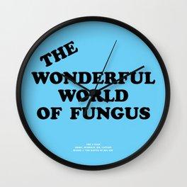 Howlin' Mad Murdock's 'The Wonderful World of Fungus' shirt Wall Clock