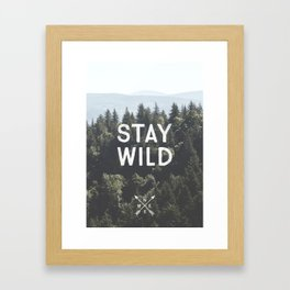 Stay Wild - Mountain Pines Framed Art Print