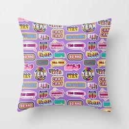 "Pattern #2 ""YOLO"", ""Slay!"", ""Hell Yeah"", ""Yas Kween"", etc. Throw Pillow"