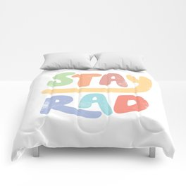 Stay Rad colors Comforters