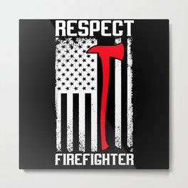 Respect Firefighter Usa Flag American Vintage Axe Metal Print