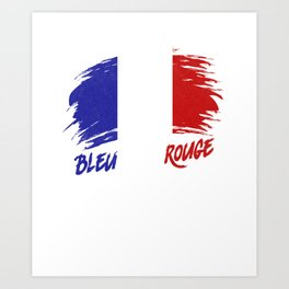 Bleu Blanc Rouge French Flag Soccer Champions Art Print