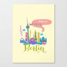 keep on shining Berlin Canvas Print