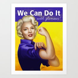 We can do it with glamour! Art Print