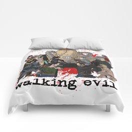 Walking Evil Comforters
