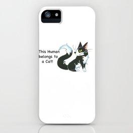 Cat Ownership (Tuxedo) iPhone Case
