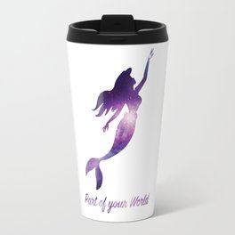 Ariel : Part of your World Travel Mug
